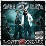 three_6_mafia-last_2_walk