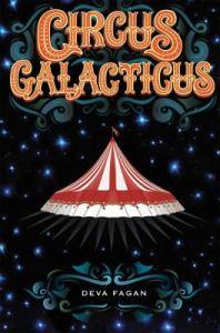 Circus Galacticus by Deva Fagan
