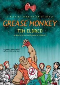 Grease Monkey by Tim Eldred