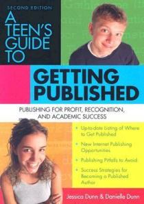 A Teen's Guide to Getting Published