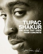 The Rose That Grew From Concrete-Tupac Shakur