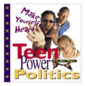Teen Power Politics
