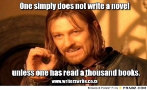 one does not simply write a novel