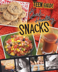 teen guide to quick healthy snacks