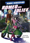 Manga Shakespeare, Romeo and Juliet  by Richard Appignanesi