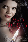Maid of Secrets