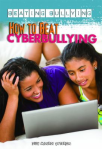 How to beat cyberbullying by Judy Monroe Peterson