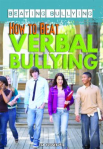 How to beat verbal bullying by Liz Sonneborn