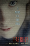 Dear bully : seventy authors tell their stories